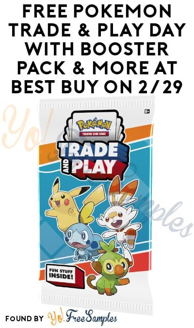 FREE Pokémon Trade & Play Day with Booster Pack & More at Best Buy on 2/29