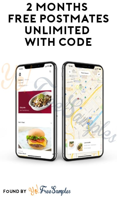 2 Months FREE Postmates Unlimited with Code
