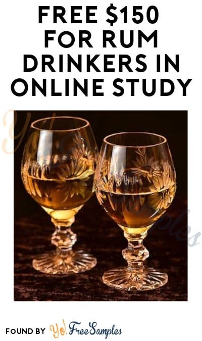 FREE $150 for Rum Drinkers in Online Study (Must Apply + Ages 21 & Older Only)