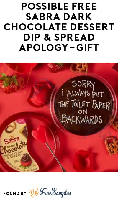 Possible FREE Sabra Dark Chocolate Dessert Dip & Spread Apology-Gift (Twitter Required)