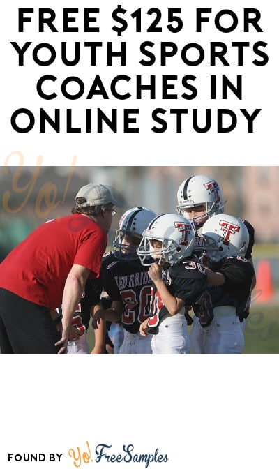 FREE $125 for Youth Sports Coaches in Online Study (Must Apply)