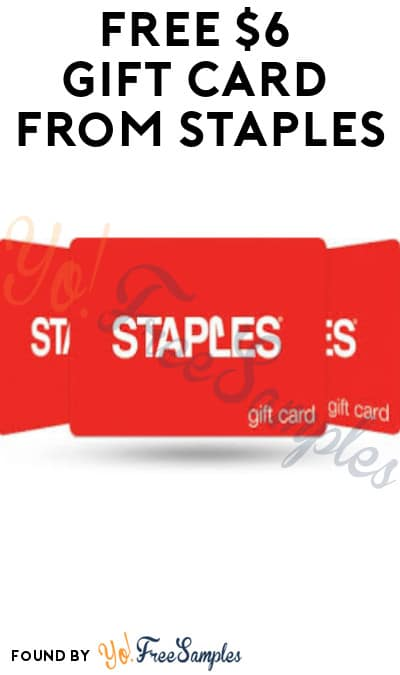 Possible Free $6 Gift Card from Staples (Select Accounts Only)
