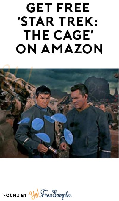 FREE 'Star Trek: The Cage' At Amazon