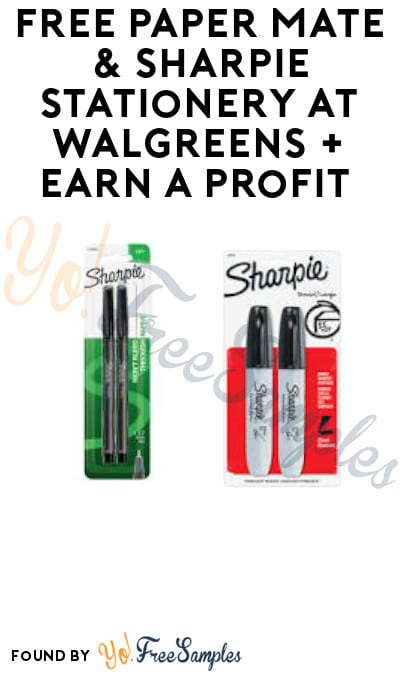 FREE Paper Mate & Sharpie Stationery at Walgreens + Earn A Profit (Rewards Card Required)
