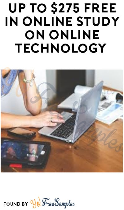 Up to $275 FREE in Online Study on Online Technology (Must Apply)