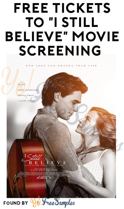 """FREE Tickets to """"I Still Believe"""" Movie Screening (Select Cities)"""