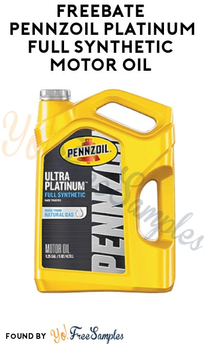 FREEBATE Pennzoil Platinum Full Synthetic Motor Oil
