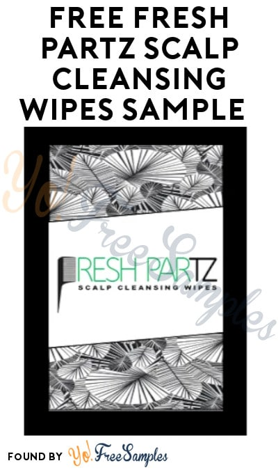 FREE Fresh Partz Scalp Cleansing Wipes Sample