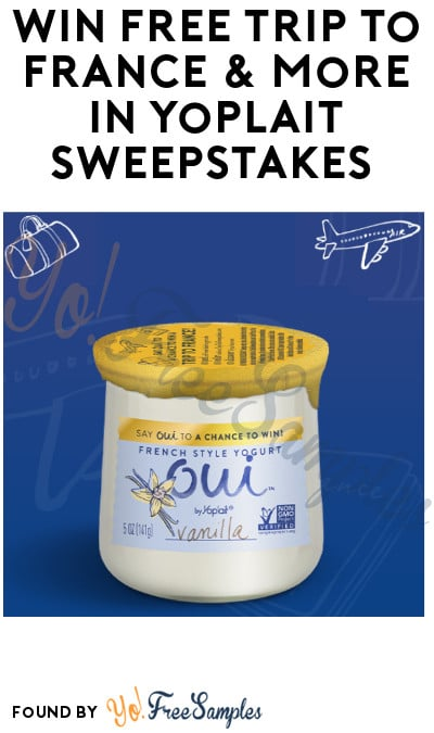 Win FREE Trip to France & More in Yoplait Sweepstakes (Ages 21 & Older)