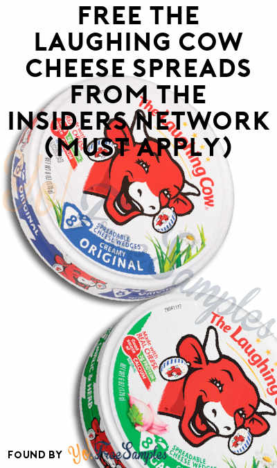 FREE The Laughing Cow Cheese Spreads From The Insiders Network (Must Apply)