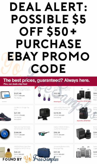 DEAL ALERT: Possible $5 OFF $50+ Purchase eBay Promo Code