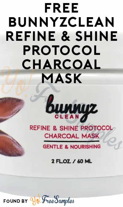 FREE BunnyzClean Refine & Shine Protocol Charcoal Mask