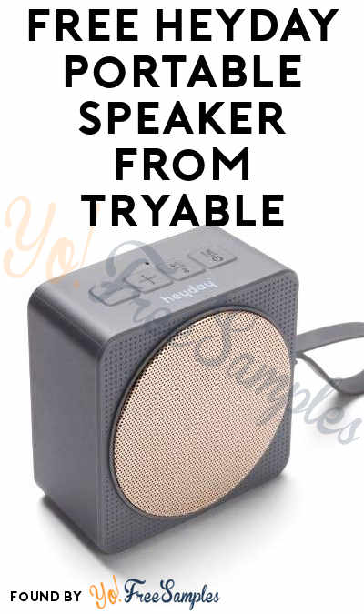 FREE Heyday Portable Speaker At Tryable (Must Apply)