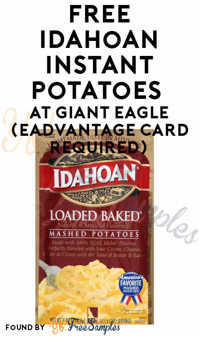 FREE Idahoan Instant Potatoes At Giant Eagle (eAdvantage Card Required)