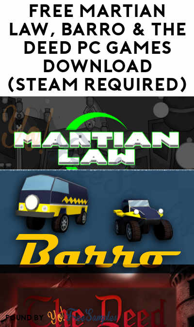 FREE Martian Law, Barro & The Deed PC Games Download (Steam Required)