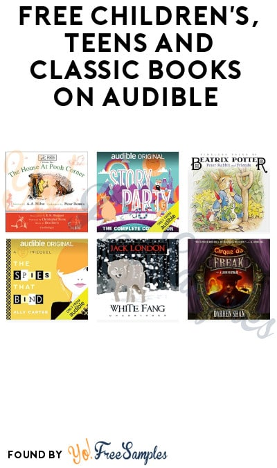 FREE Children's, Teens and Classic Books on Audible (Streaming Only)