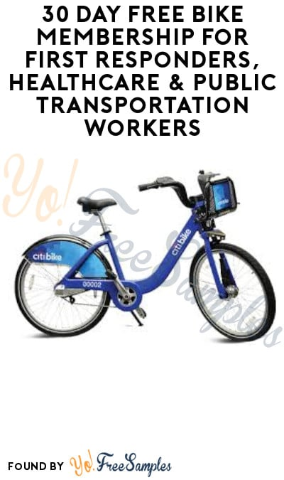 30 Day FREE Bike Membership for First Responders, Healthcare & Public Transportation Workers (Select Cities)