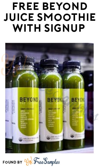 FREE Beyond Juice Smoothie with Signup (App Required & Select Areas)