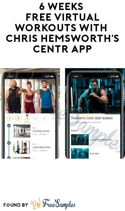 6 Weeks FREE Virtual Workouts with Chris Hemsworth's Centr App (Credit Card Required)