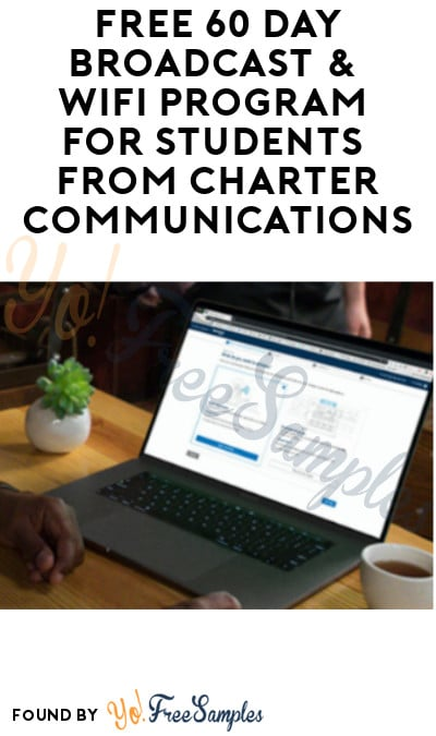 FREE 60 Day Broadcast & Wifi Program for Students from Charter Communications (Call Required)
