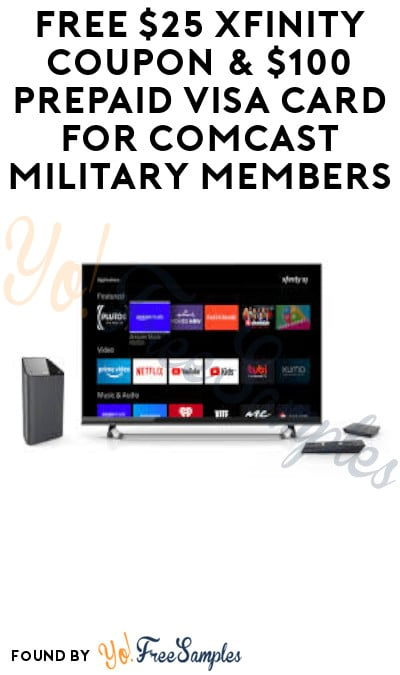 FREE $25 Xfinity Coupon & $100 Prepaid Visa Card for Comcast Military Members (Must Apply)