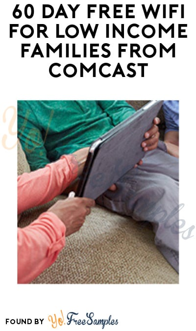 60 Day FREE Wifi for Low Income Families from Comcast  (Must Apply)