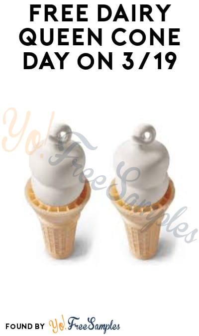 Cancelled Due To Coronavirus: FREE Dairy Queen Cone Day on 3/19