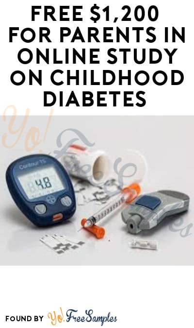 FREE $1,200 for Parents in Online Study on Childhood Diabetes (Must Apply)