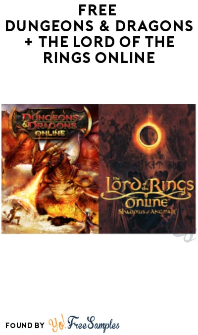 FREE Dungeons & Dragons + The Lord of the Rings Online
