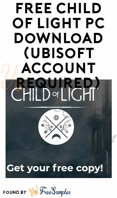 FREE Child Of Light PC Download (Ubisoft Account Required)