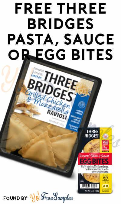 FREE Full-Size Three Bridges Pasta, Sauce or Egg Bites
