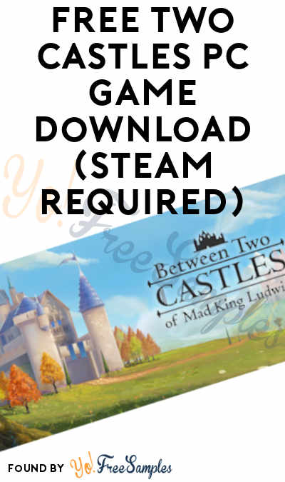 FREE Two Castles PC Game Download (Steam Required)