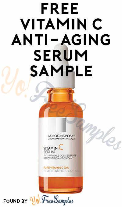 FREE La Roche-Posay Vitamin C Anti-Aging Serum Sample