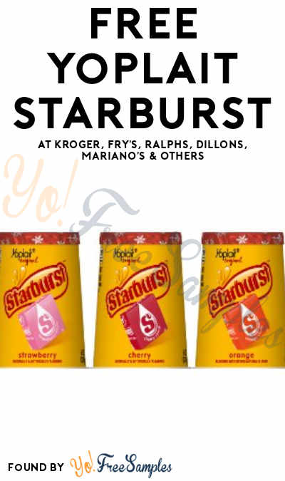 TODAY ONLY: FREE Yoplait Starburst at Kroger, Fry's, Ralphs, Dillons, Mariano's & Others