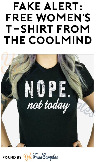 FAKE ALERT: FREE Women's T-Shirt from The Coolmind