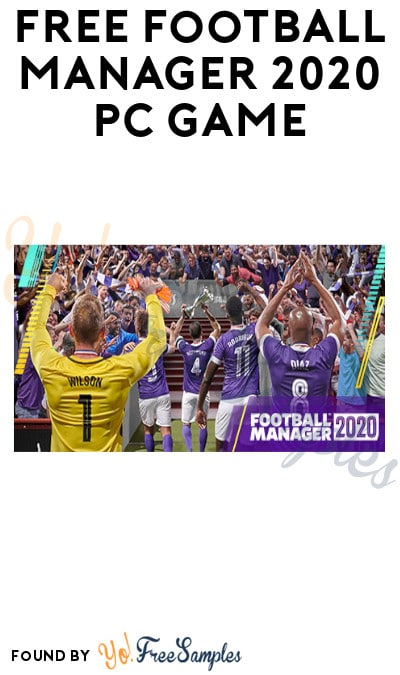 FREE Football Manager 2020 PC Game (Steam Required)