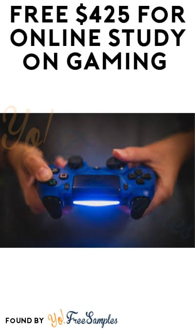 FREE $425 for Online Study on Gaming (Must Apply)