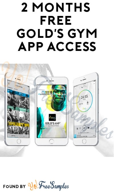 2 Month's FREE Gold's Gym App Access