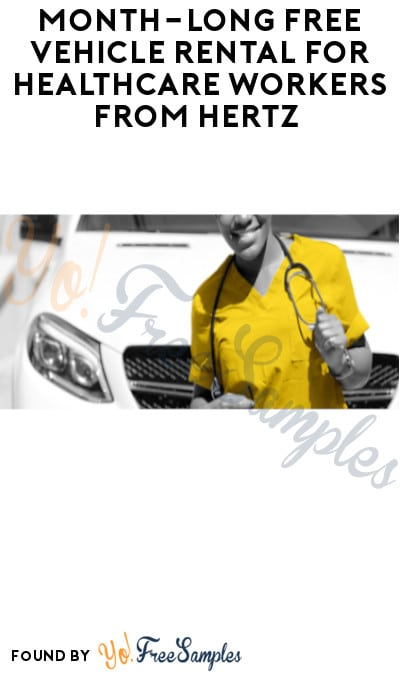 Month-Long FREE Vehicle Rental for Healthcare Workers from Hertz (NYC Only)