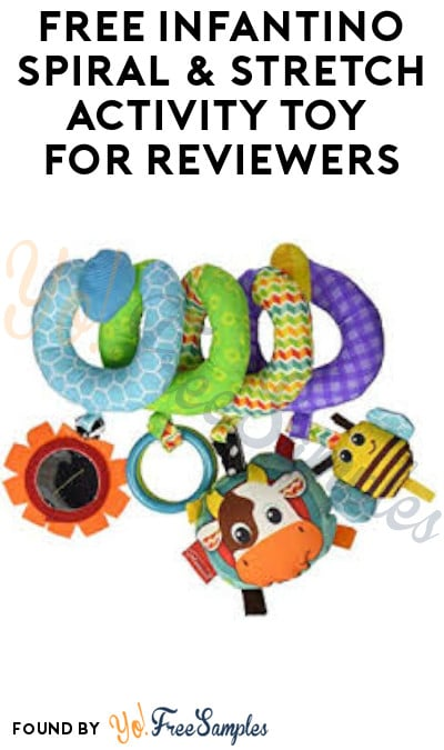 FREE Infantino Spiral & Stretch Activity Toy for Reviewers