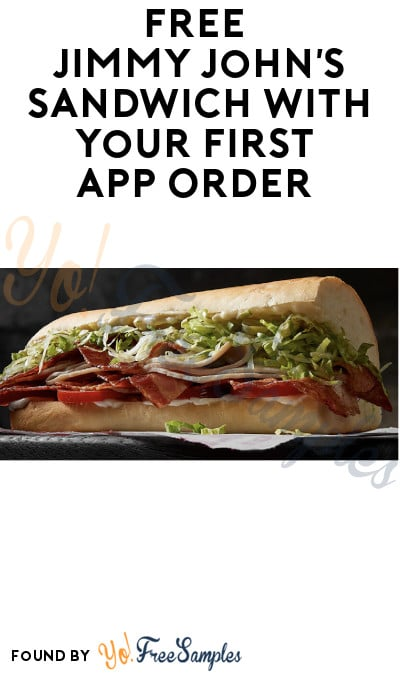 FREE Jimmy John's Sandwich With Your First App Order (Signup Required)