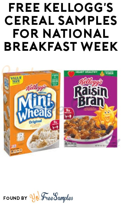 FREE Kellogg's Cereal Samples for National Breakfast Week (Ends 3/6)