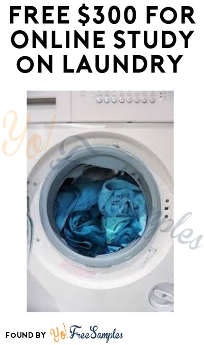 FREE $300 for Online Study on Laundry (Must Apply)