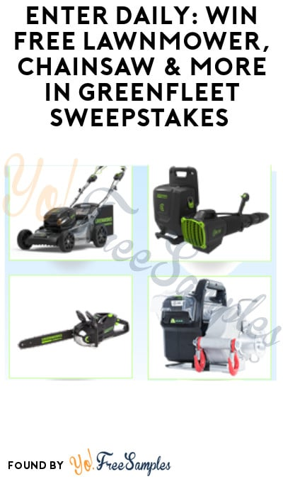 Enter Daily: Win FREE Lawnmower, Chainsaw & More in Greenfleet Sweepstakes (Signup Required)
