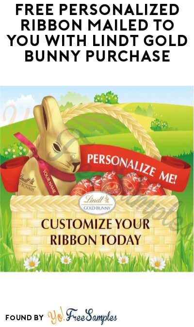 FREE Personalized Ribbon Mailed to You with Lindt Gold Bunny Purchase