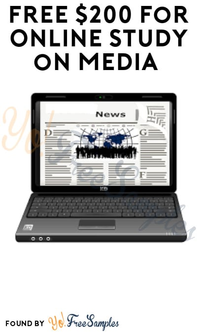 FREE $200 for Online Study on Media (Must Apply)