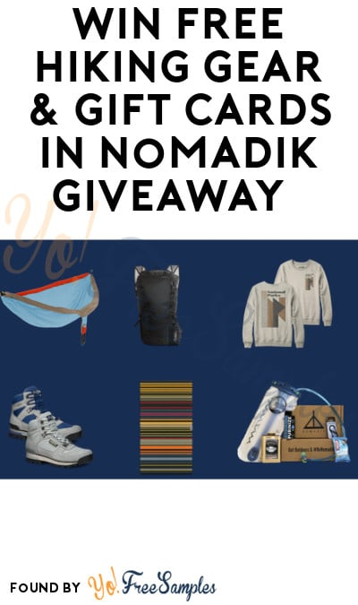 Win FREE Hiking Gear & Gift Cards in Nomadik Giveaway