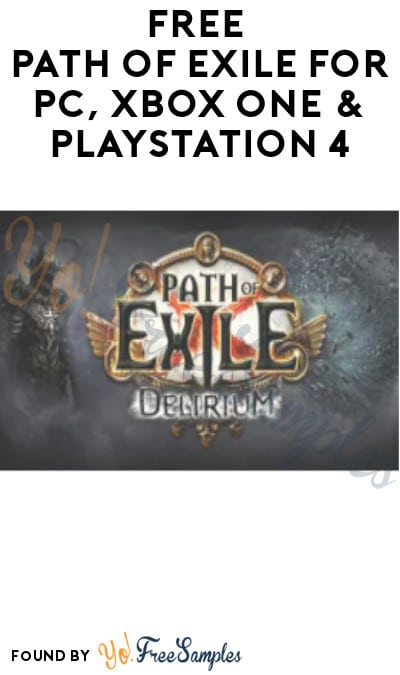 FREE Path of Exile for PC, Xbox One & PlayStation 4