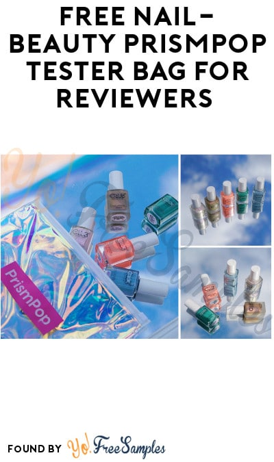 FREE Nail Lacquers PrismPop Tester Bag for Reviewers (Must Apply)