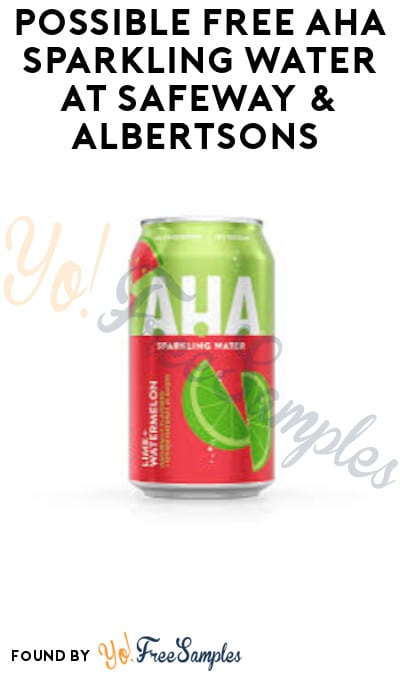 Possible FREE AHA Sparkling Water at Safeway & Albertsons (Just For U Required + Portland, OR Only)